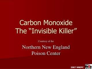 """Carbon Monoxide The """"Invisible Killer"""""""