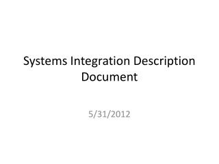 Systems Integration Description Document