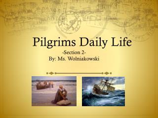 Pilgrims Daily Life