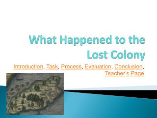 What Happened to the Lost Colony