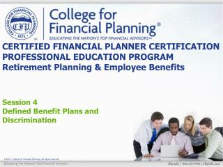 Session 4 Defined Benefit Plans and Discrimination