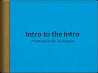 Intro to the Intro