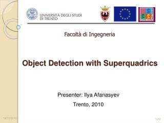 Object Detection with Superquadrics