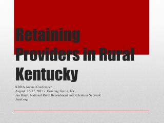 Retaining Providers in Rural  Kentucky