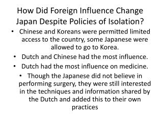 How Did Foreign Influence Change Japan Despite Policies of Isolation?