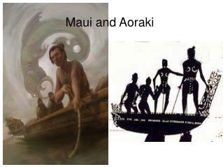 Maui and Aoraki