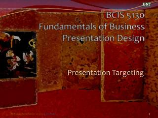 BCIS 5130 Fundamentals of Business Presentation Design