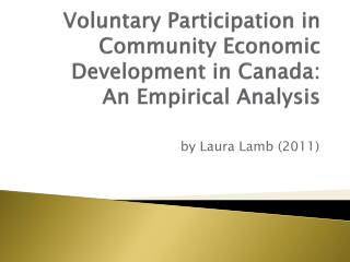Voluntary Participation in Community Economic Development in Canada:  An Empirical Analysis