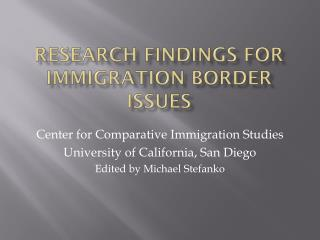 Research findings for immigration border issues