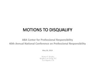 MOTIONS TO DISQUALIFY