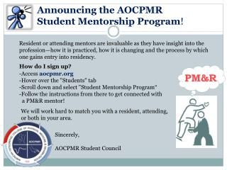 Announcing the AOCPMR  Student Mentorship Program !