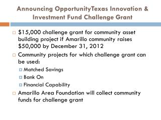 Announcing  OpportunityTexas  Innovation & Investment Fund Challenge Grant