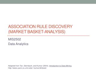 Association  rule  discovery ( Market basket-analysis)