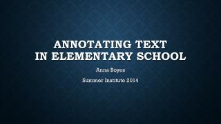 Annotating Text IN Elementary School