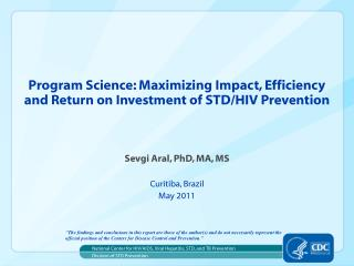 Program Science: Maximizing Impact, Efficiency and Return on Investment of STD/HIV Prevention