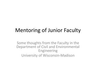 Mentoring of Junior Facult y