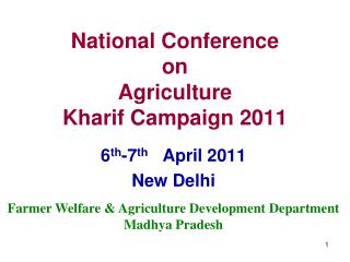 National Conference  on  Agriculture  Kharif Campaign 2011