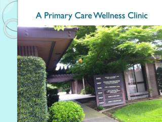 A Primary Care Wellness Clinic