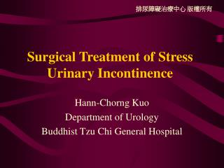 Surgical Treatment of Stress Urinary Incontinence