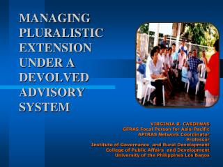 MANAGING PLURALISTIC EXTENSION UNDER A DEVOLVED ADVISORY SYSTEM