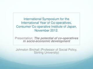 Presentation:  The potential of co-operatives in socio-economic development
