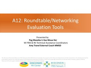 A12: Roundtable/Networking Evaluation Tools