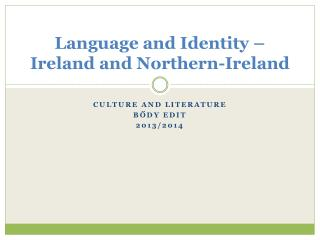 Language and Identity – Ireland and Northern-Ireland