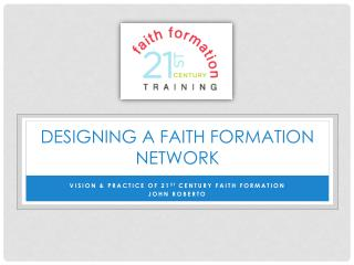 Designing a Faith Formation network