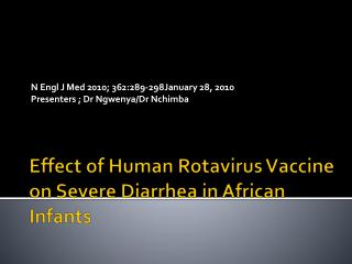 Effect of Human Rotavirus Vaccine on Severe Diarrhea in African Infants