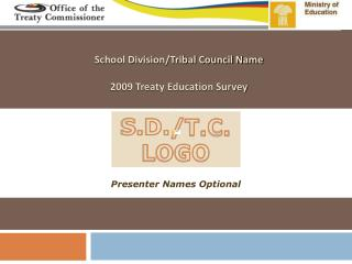 School Division/Tribal Council Name 2009 Treaty Education Survey