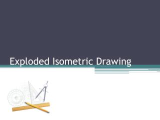 Exploded Isometric Drawing