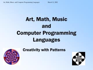 Art, Math, Music and Computer Programming Languages