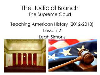 The Judicial Branch The Supreme Court