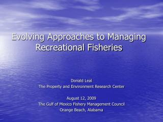 Evolving Approaches to Managing Recreational Fisheries