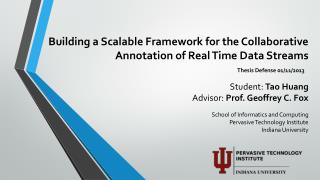 Building a Scalable Framework for the Collaborative Annotation of Real Time Data Streams