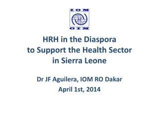 HRH in the Diaspora to  Support  the  Health  Sector  in Sierra Leone