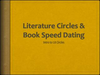 Literature Circles & Book Speed Dating