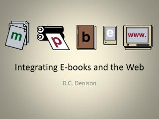 Integrating E-books and the Web