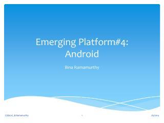 Emerging Platform#4: Android