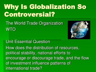Why Is Globalization So Controversial?