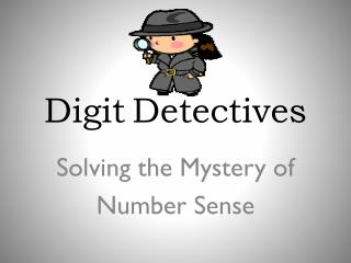 Digit Detectives