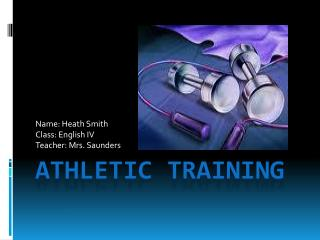 Athletic training