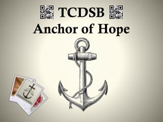 TCDSB  Anchor of Hope