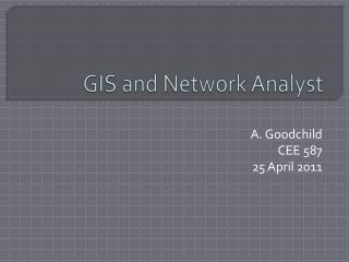 GIS and Network Analyst