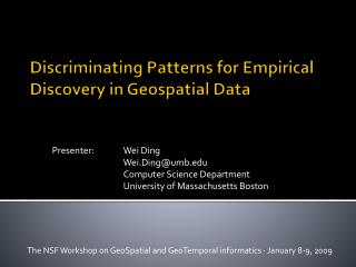 Discriminating Patterns for Empirical Discovery in Geospatial Data