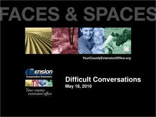 Difficult Conversations May 18, 2010