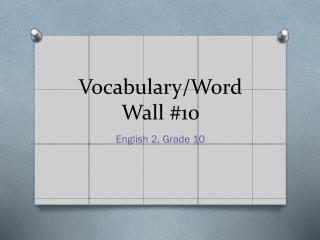 Vocabulary/Word Wall #10