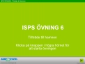 ISPS  VNING 6