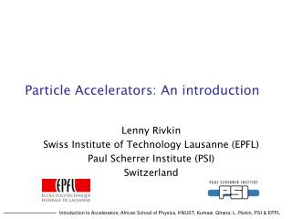 Particle Accelerators: An introduction