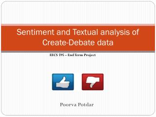 Sentiment and Textual analysis of Create-Debate data